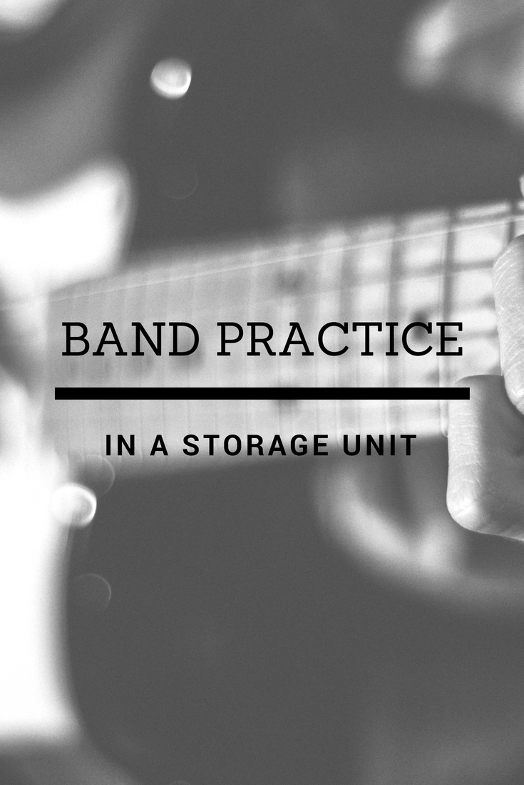 Can You Have Band Practice In A Storage Unit A Storage
