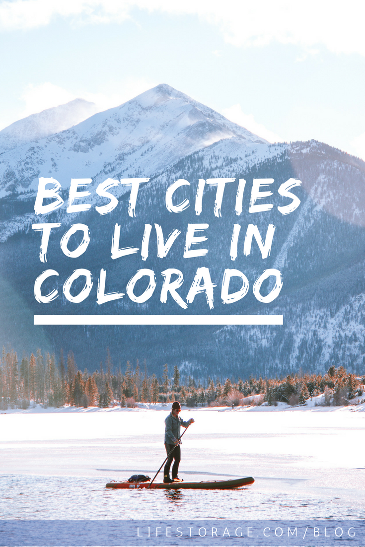 Here Are The Best Cities To Live In Colorado Life Storage Blog
